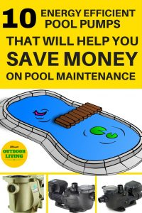 Save money on pool maintenance with this list of high energy efficient pool pumps with energy star rating.