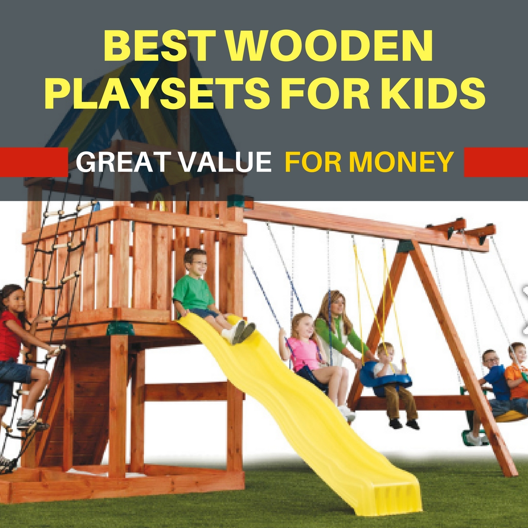 9 of the best wooden playsets for kids that are great value for money. Find out which wood playset is best for small backyards or big backyards. Also find out which one you buy for less than $500-